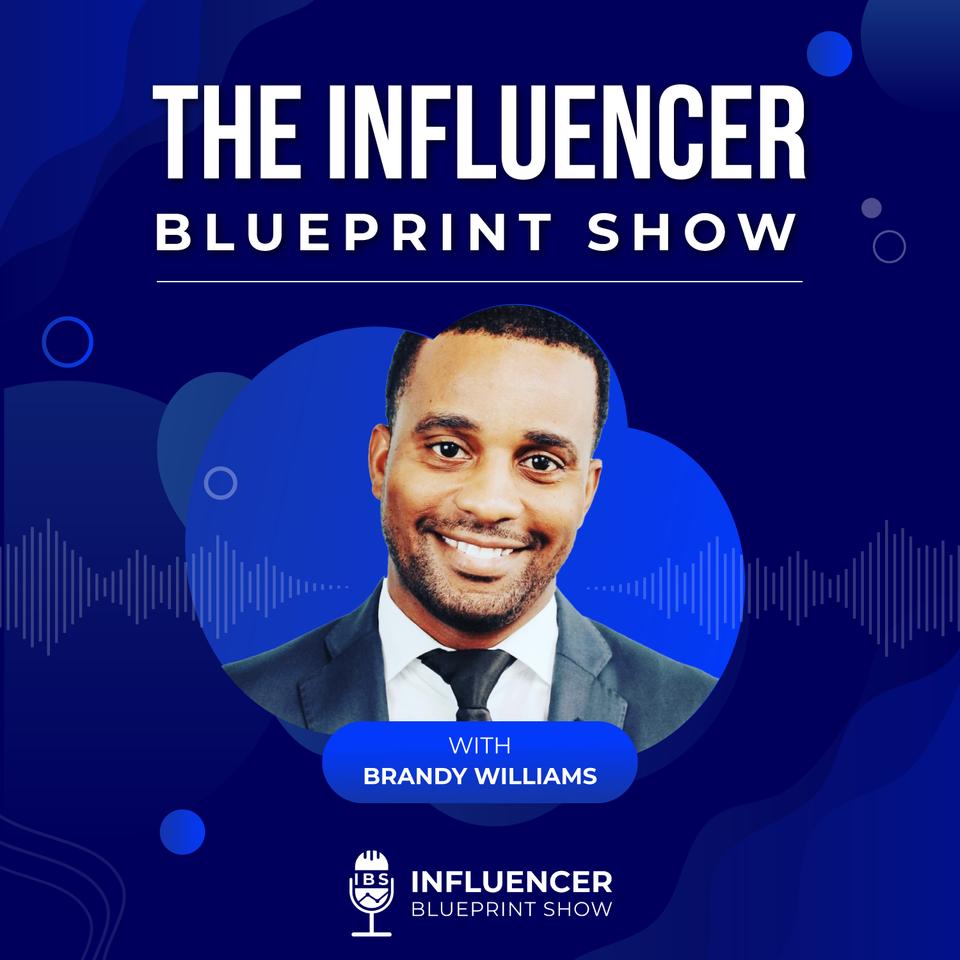 Influencer Blueprint Show