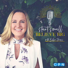 Episode #261 Pieces Falling with author Ann Van Hine - start small BELIEVE BIG with Billie Jauss
