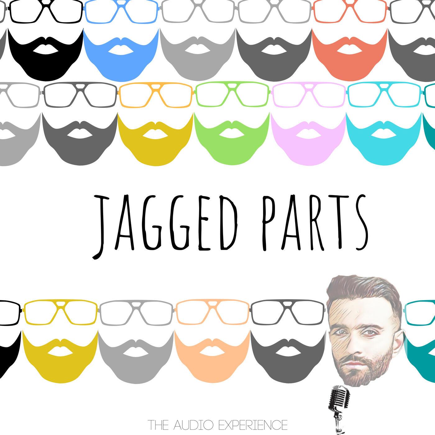 Jagged Parts with Kunal Jaggi