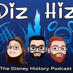 Diz Hiz Episode 091: Festival of Fantasy (The Disney History Podcast) - Diz Hiz: The Disney History Podcast (Follow Us on Social Media Diz Hiz 65)