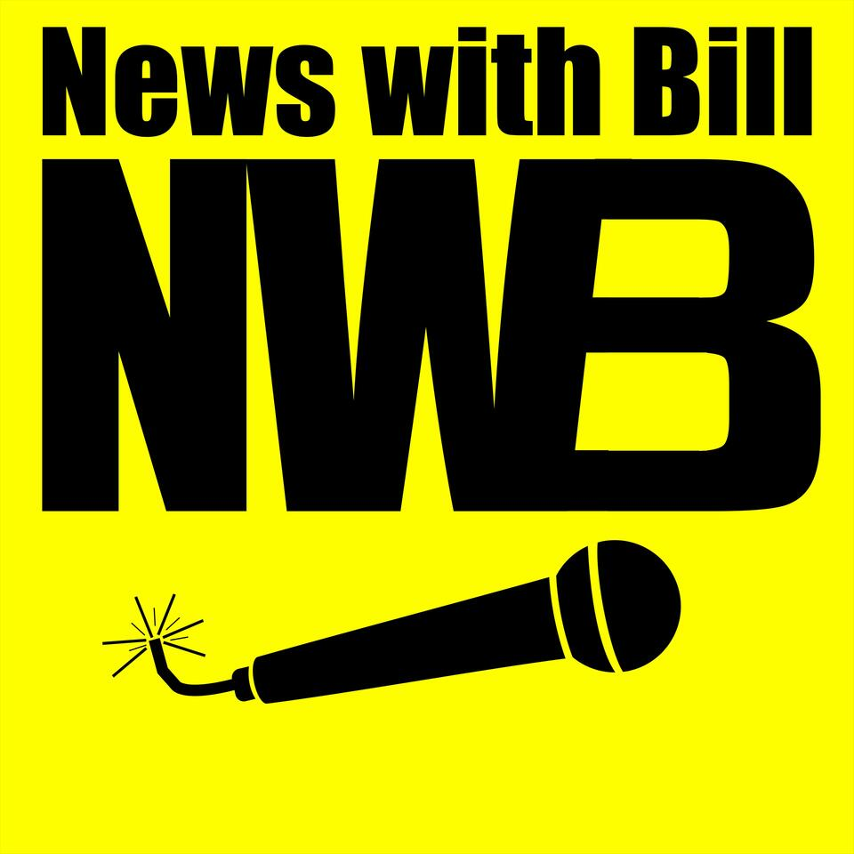 News with Bill