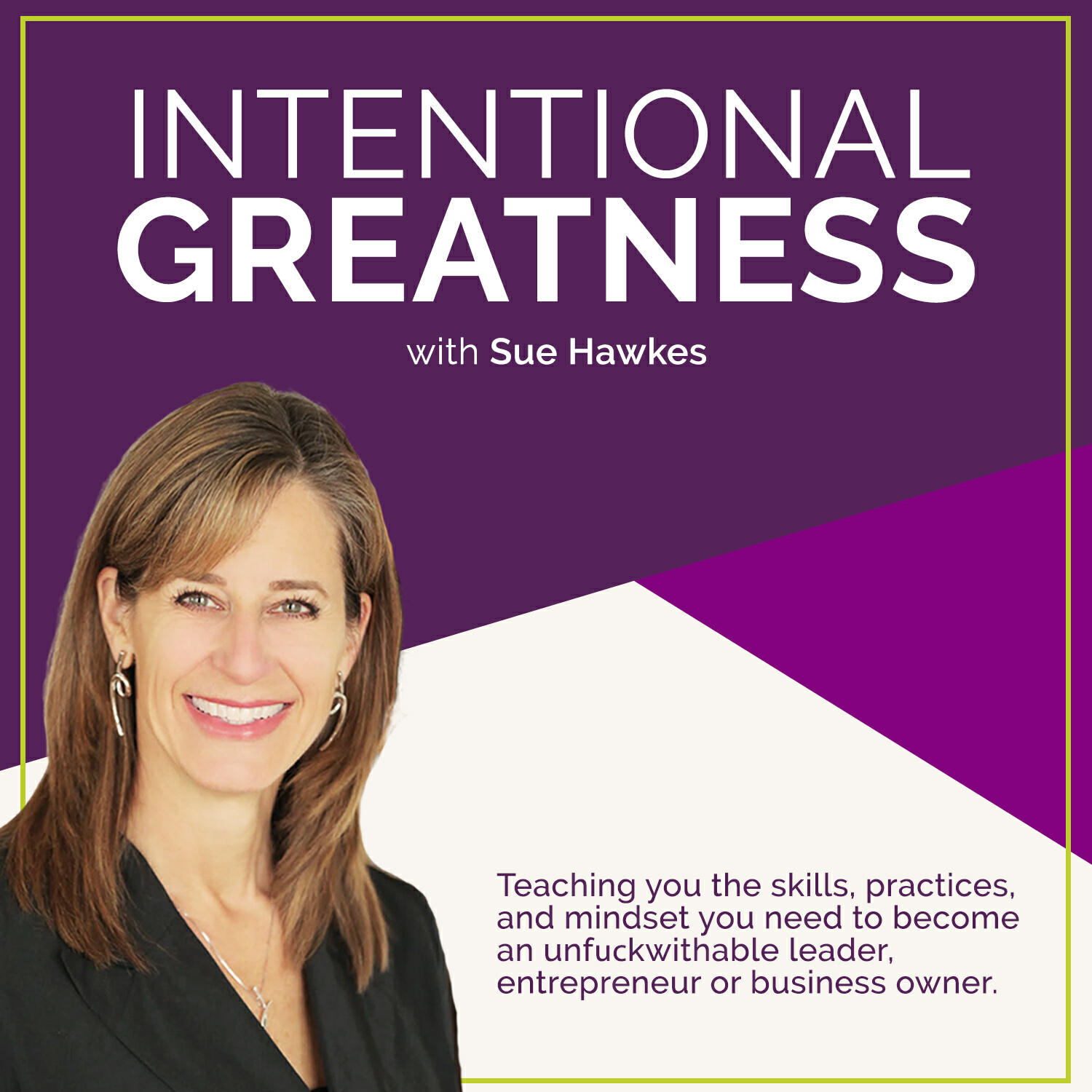 The Intentional Greatness Podcast