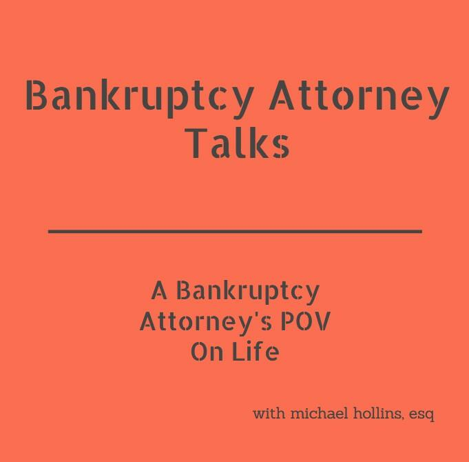Bankruptcy Attorney Talks