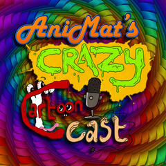 Listen Free To Animat S Crazy Cartoon Cast On Iheartradio Podcasts