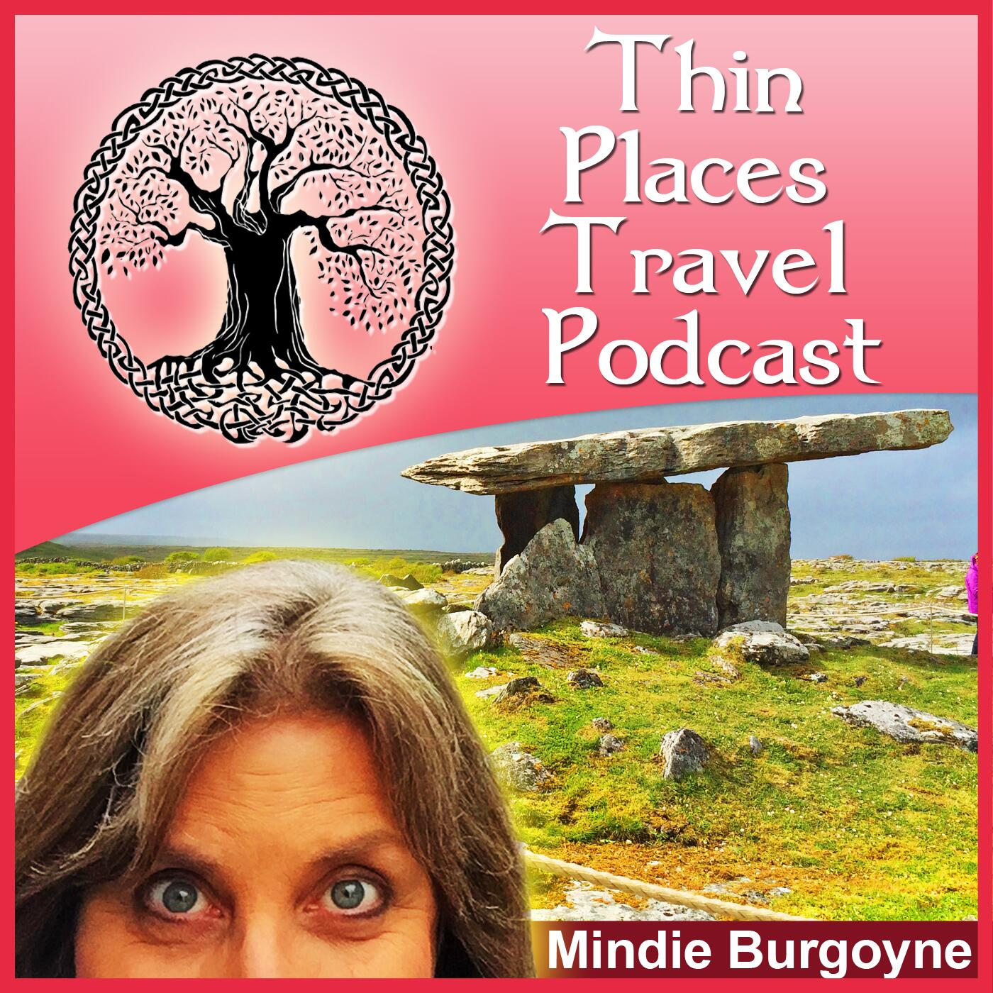 Thin Places Travel Podcast