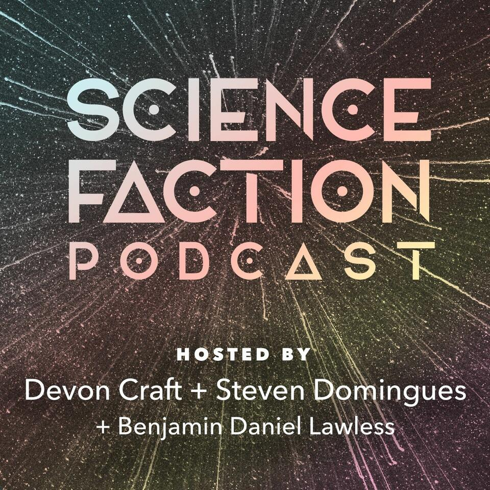 Science Faction Podcast