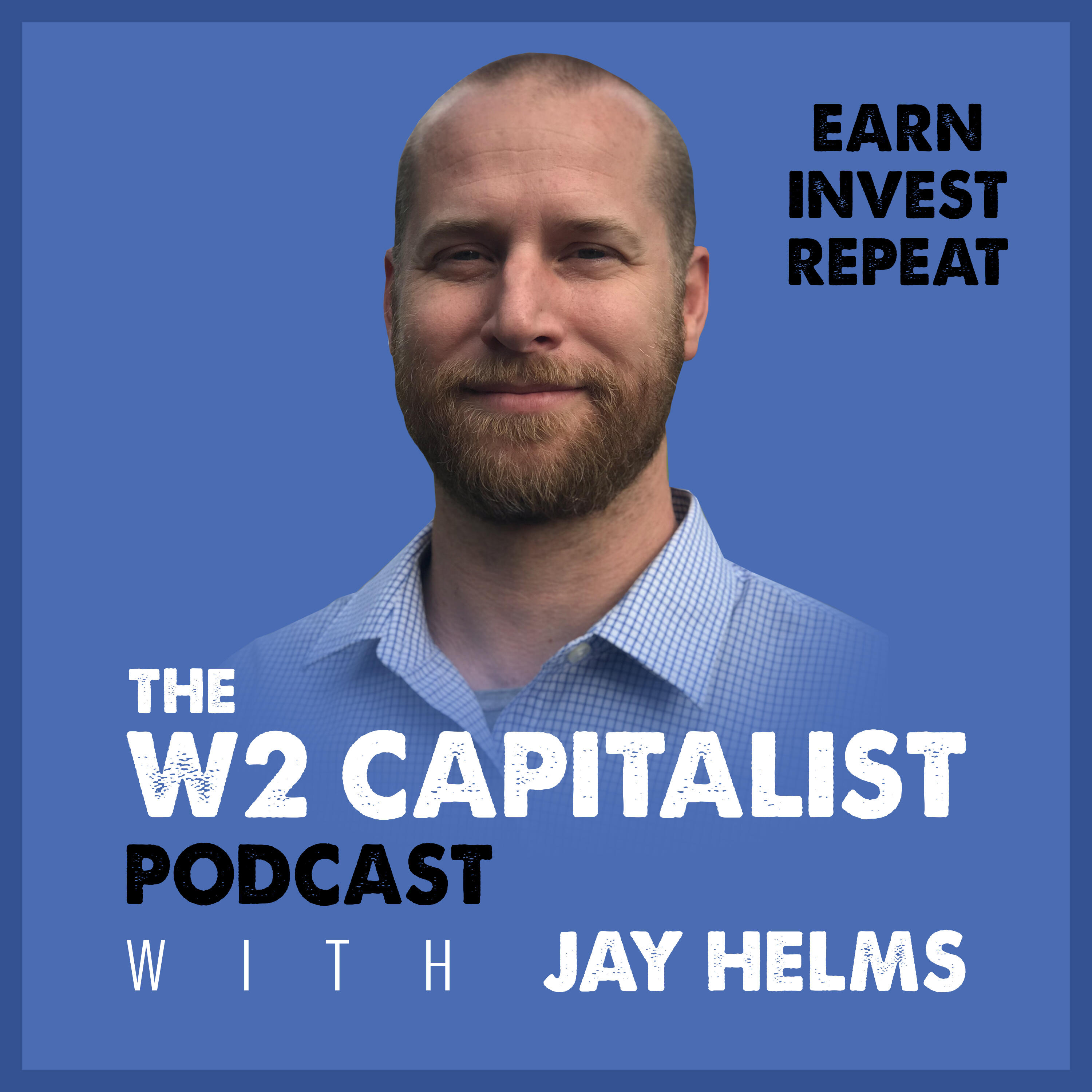 W2 Capitalist | EARN. INVEST. REPEAT.