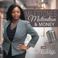 Being Your Best Self On Video - Milestones Motivation & Money