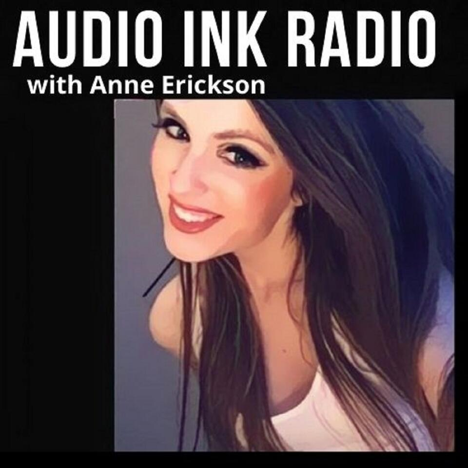 Anne Erickson on Audio Ink