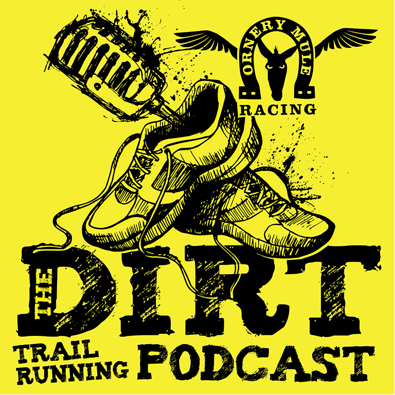 """""""The Dirt"""" Trailrunning Podcast"""