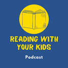 Reading With Your Kids Podcast . ' - ' . Jedlie Circus Productions
