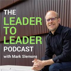 The Leader To Leader Podcast