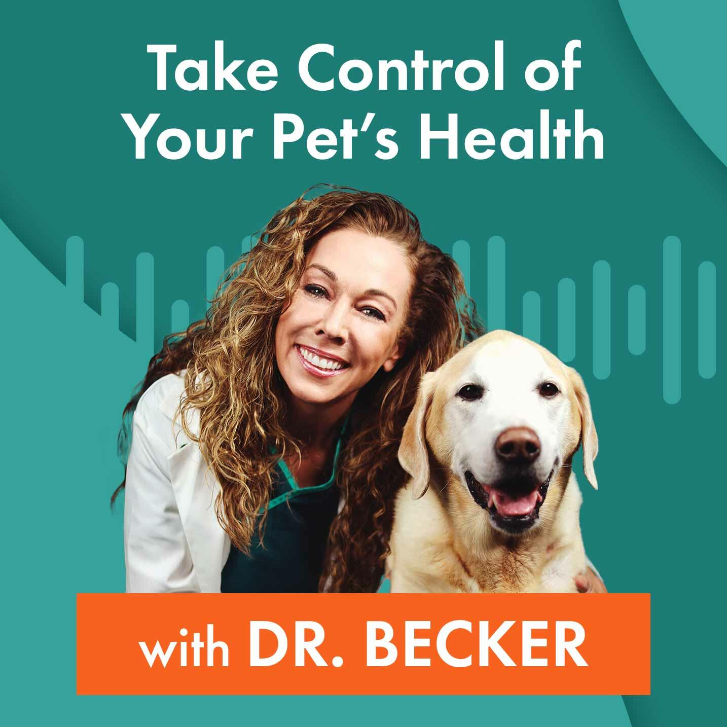 Take Control of Your Pet's Health with Dr. Becker