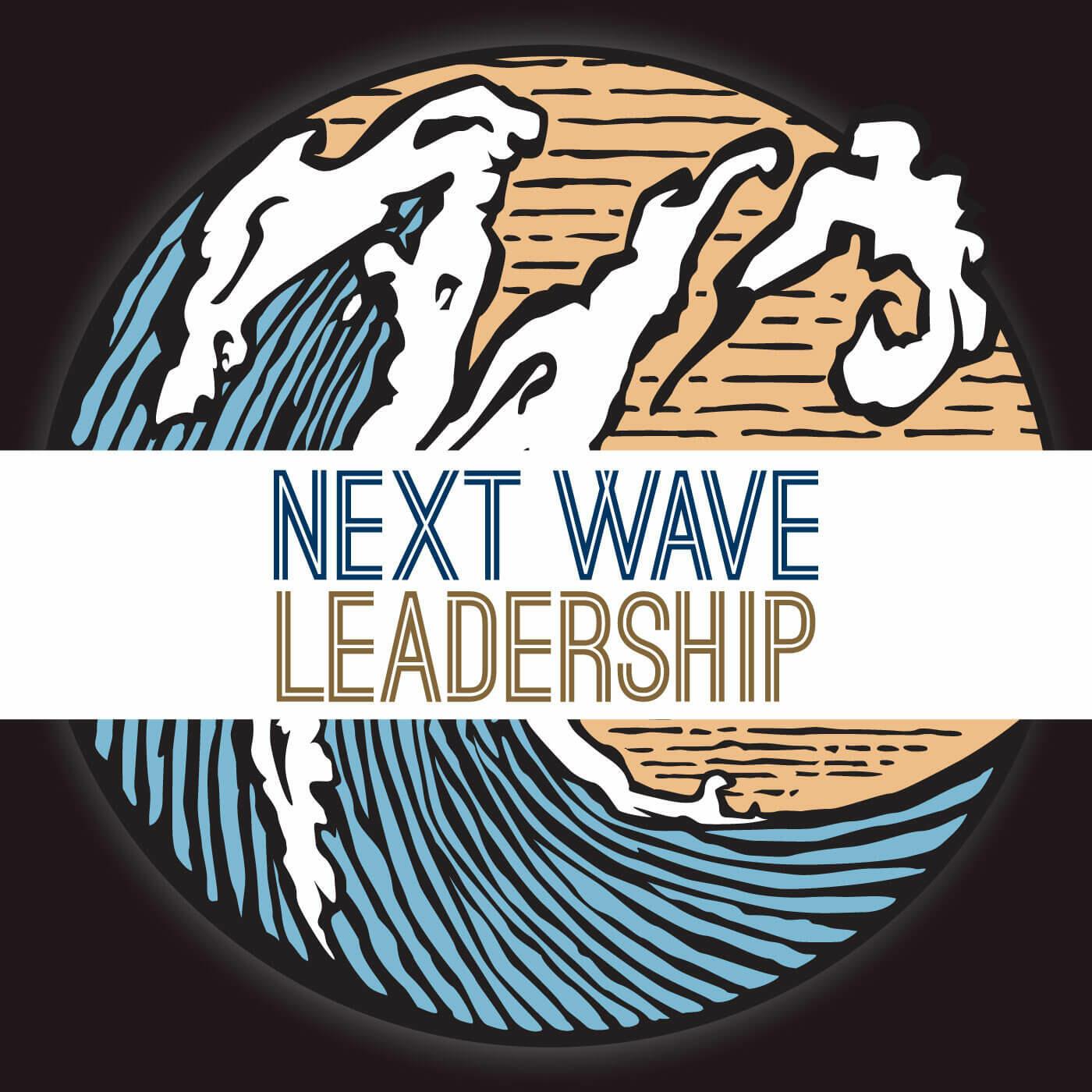 Next Wave Leadership Podcast