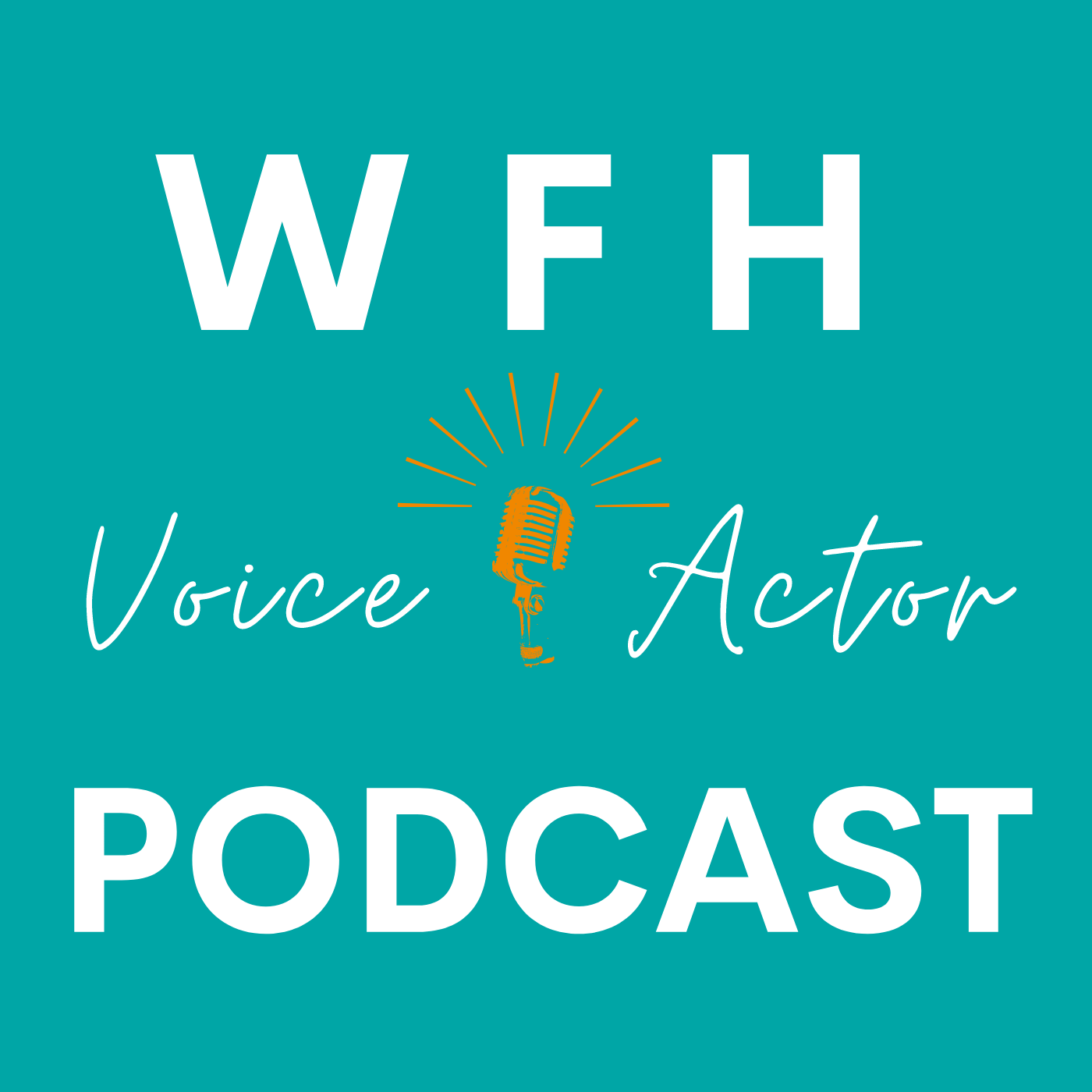 The Work From Home Voice Actor Podcast