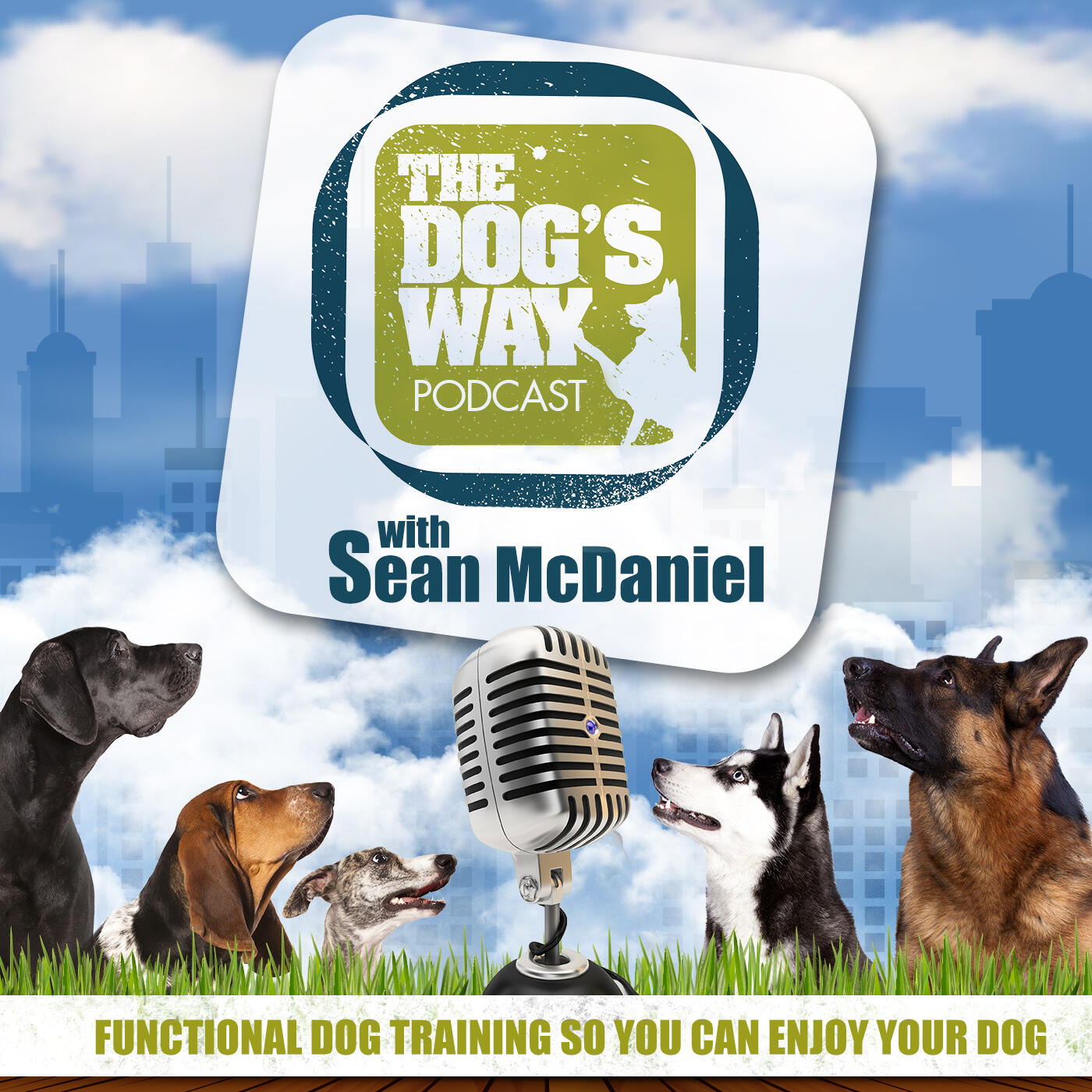 The Dog's Way Podcast: Dog Training for Real Life