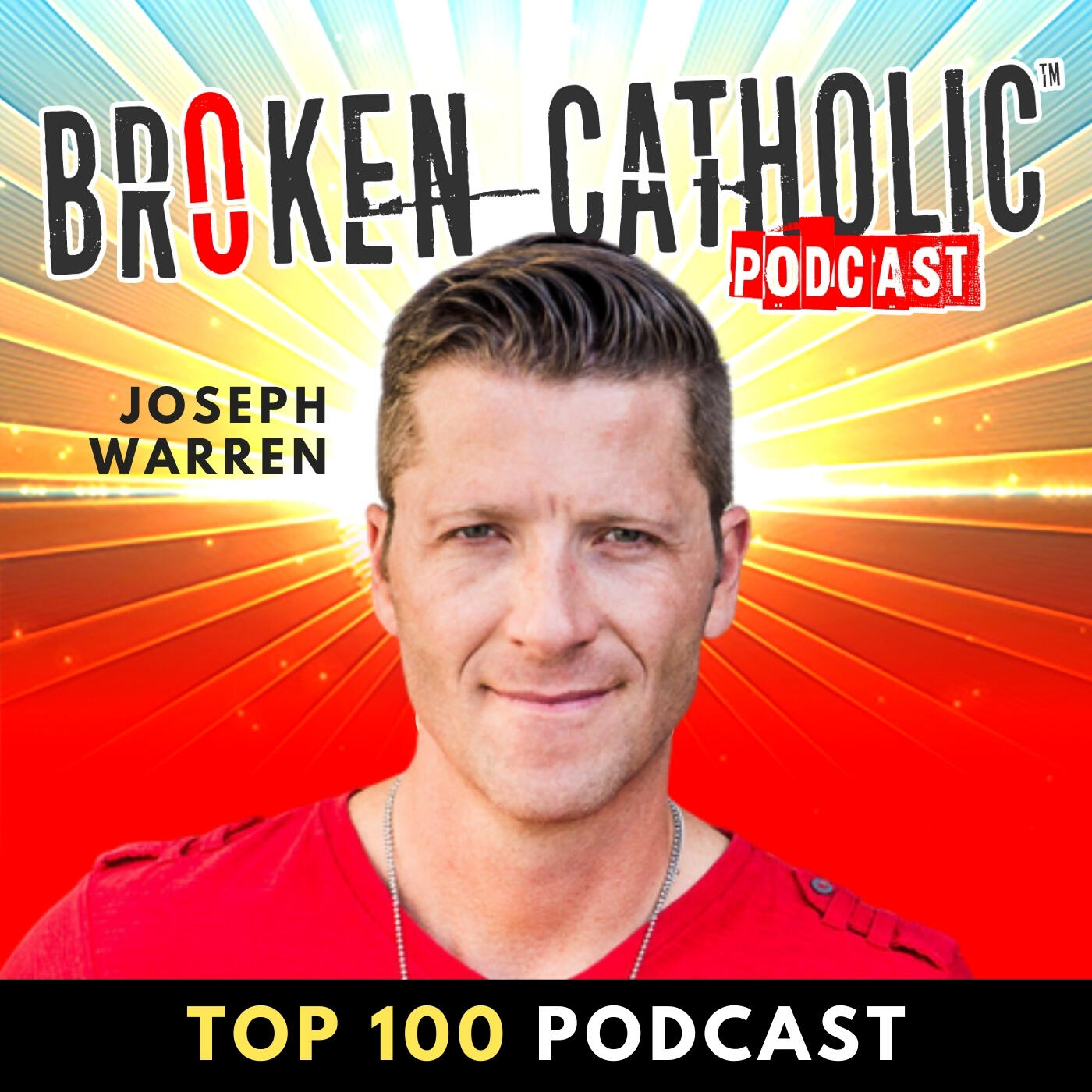 THE BROKEN CATHOLIC SHOW - Life Coaching, Family Transformation, & Spiritual Growth for Christian Men and Women