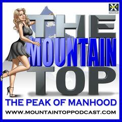 Make Better Decisions, Do Better With Women - MTP260 - The Mountain Top For Men (formerly The Chick Whisperer):