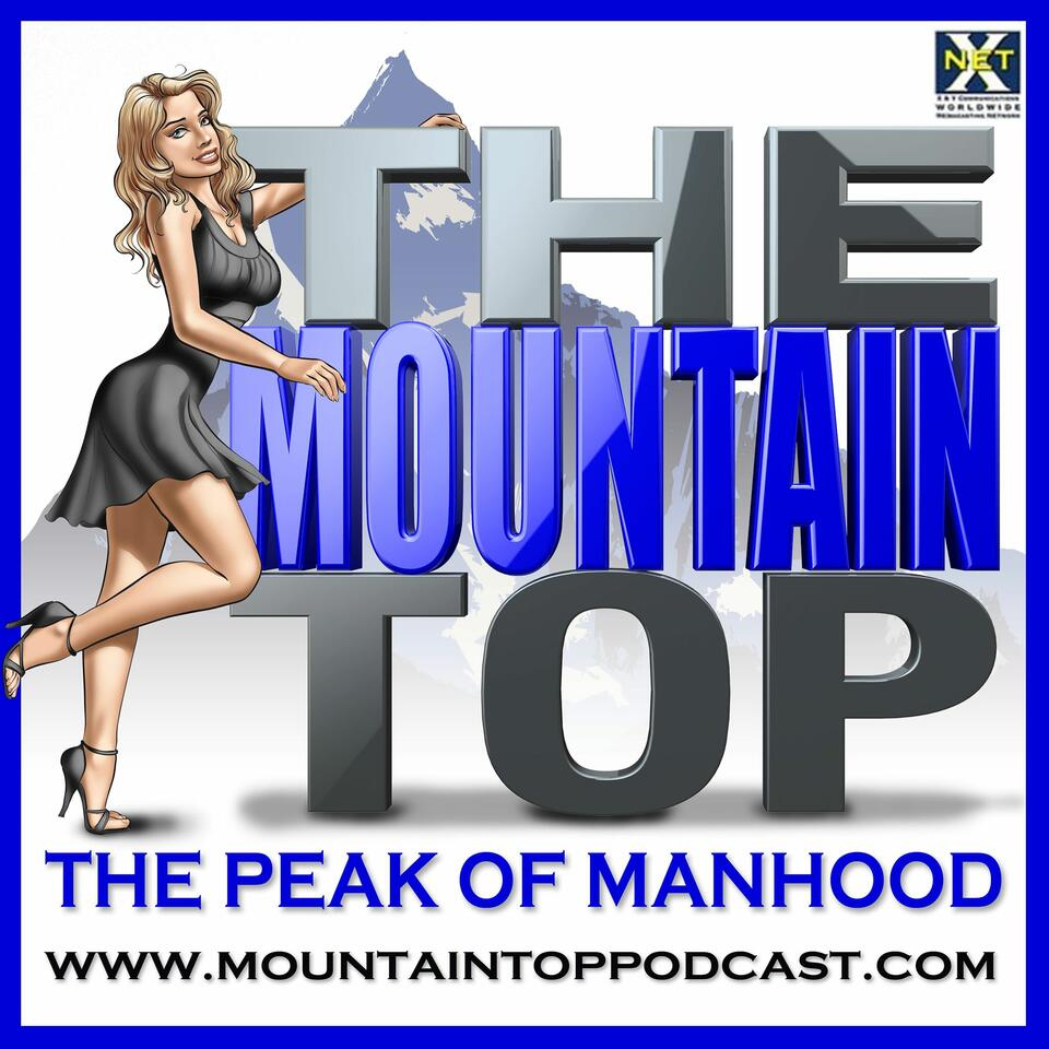 The Mountain Top For Men (formerly The Chick Whisperer):