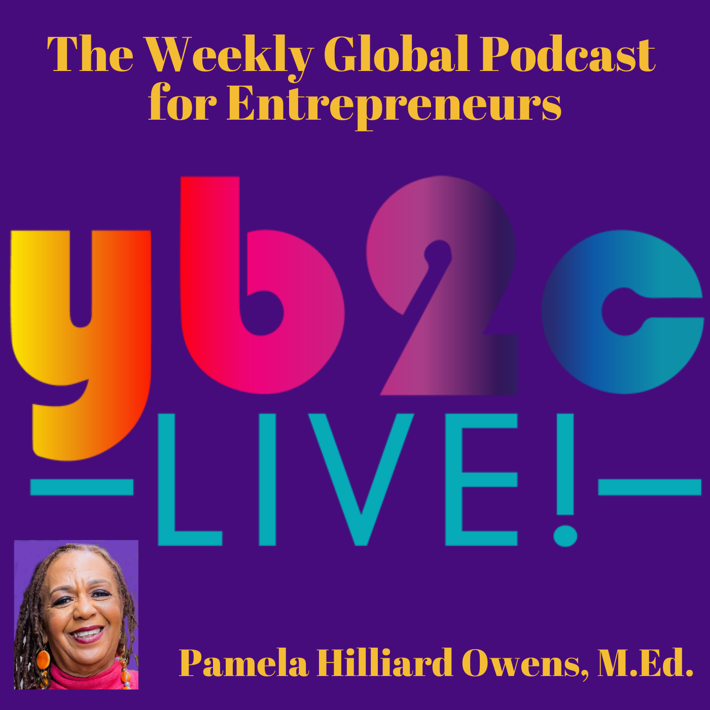 The YB2C Live! Podcast