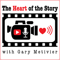 The Heart of the Story with Gary Metivier