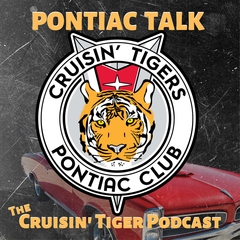 Cruisin' Tigers Pontiac Club Podcast