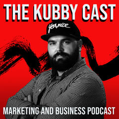 The Kubby Cast - Marketing and Business Podcast