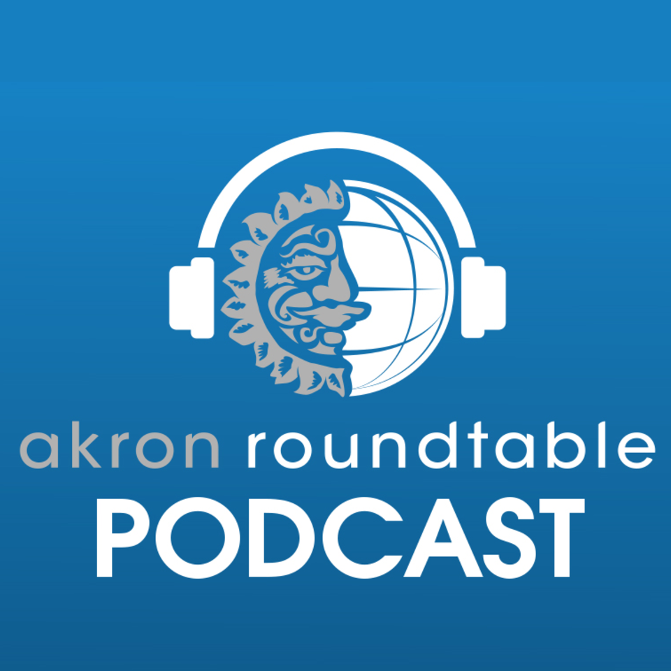 Akron Roundtable Podcast