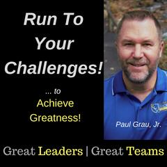 Run To Your Challenges!