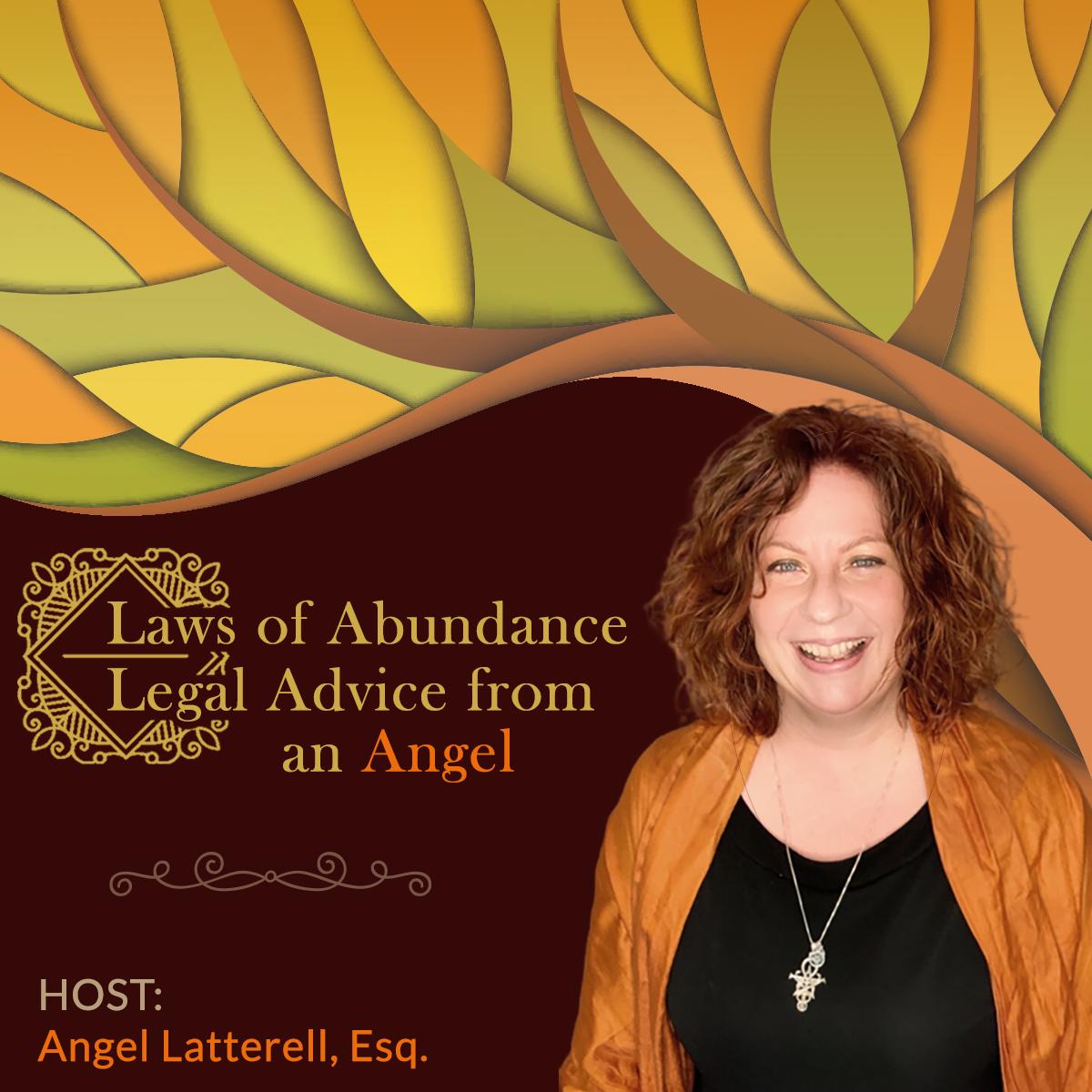 Laws of Abundance: Legal Advice from an Angel