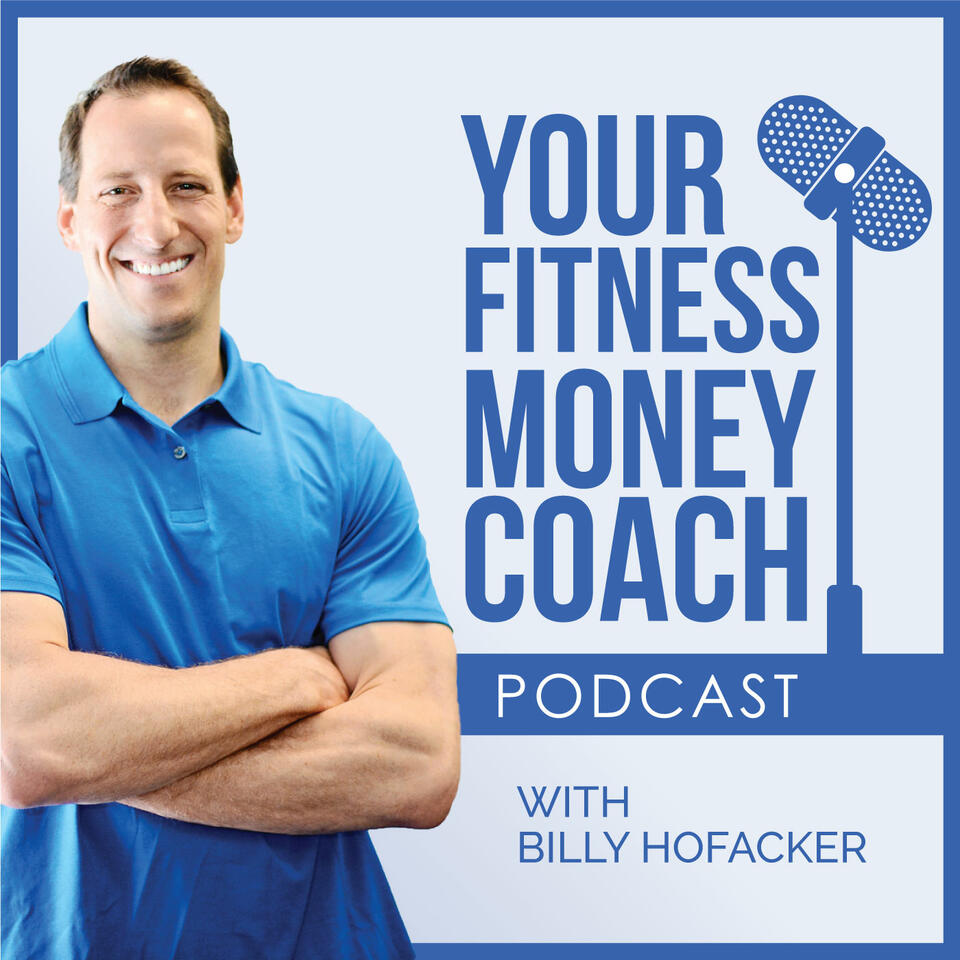 Your Fitness Money Coach Podcast