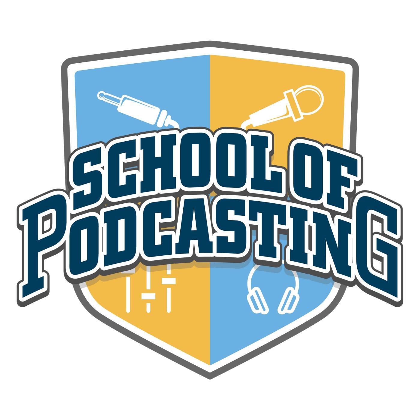 School of Podcasting