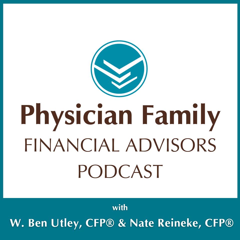 Physician Family Financial Advisors Podcast