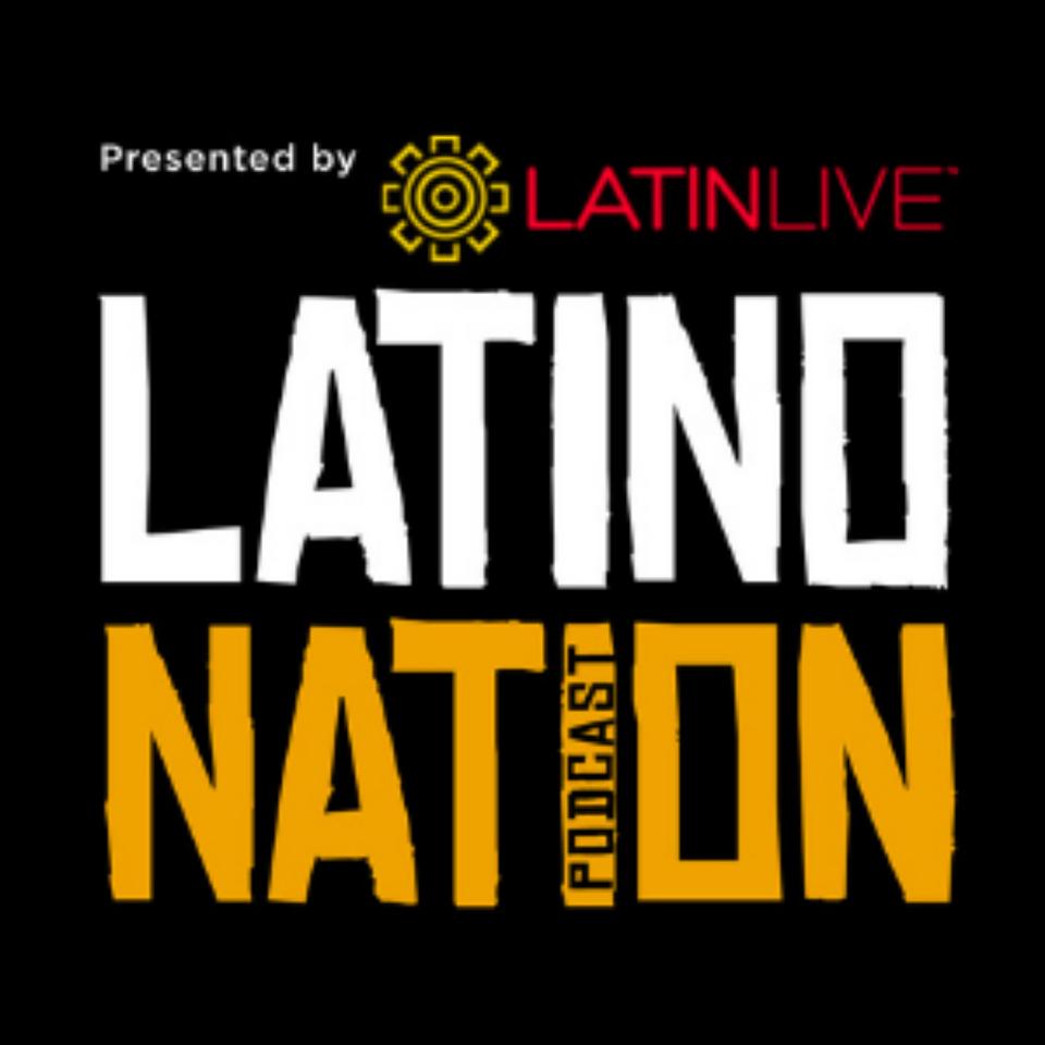 Latino Nation Podcast