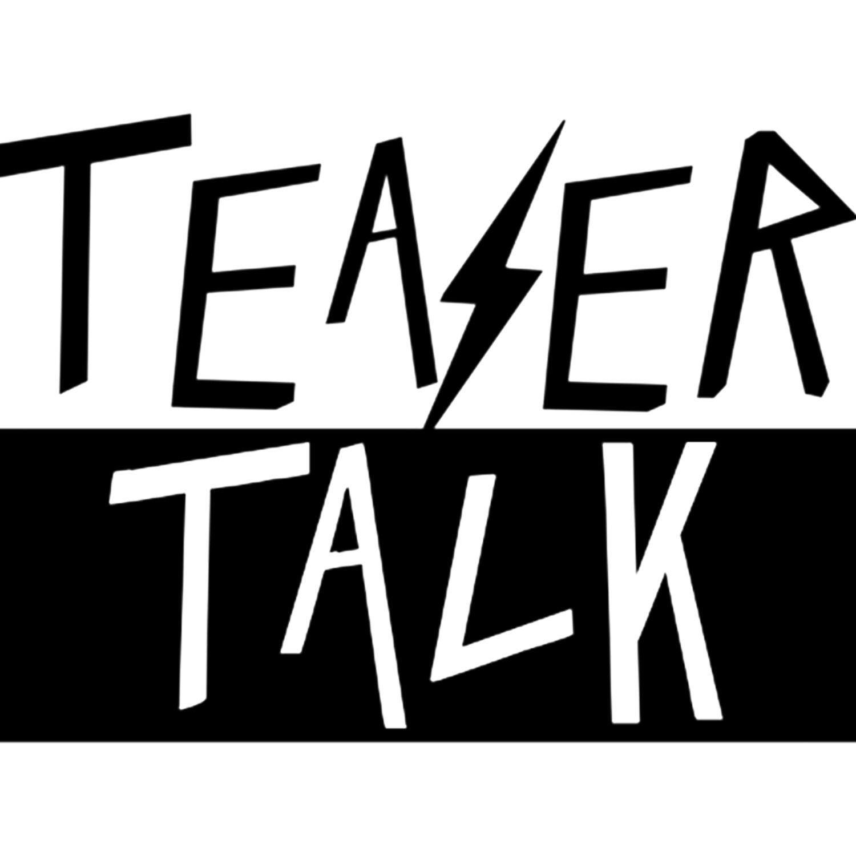 Teaser Talk