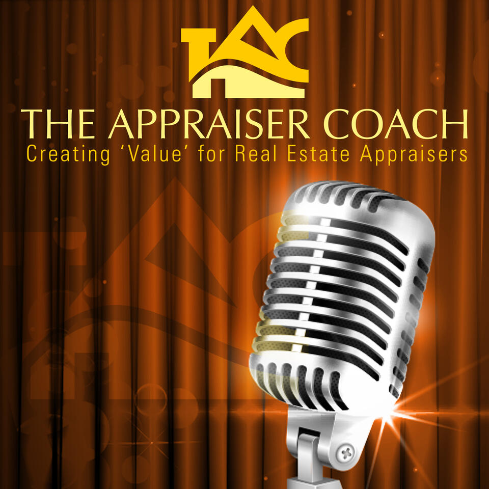 The Appraiser Coach Podcast