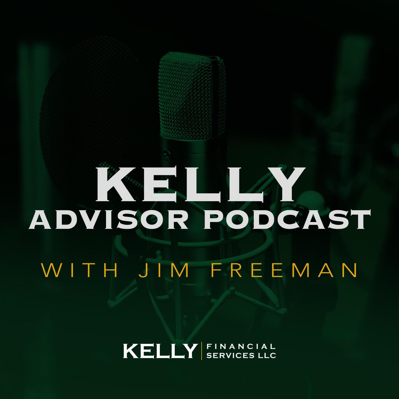Kelly Advisor Podcast