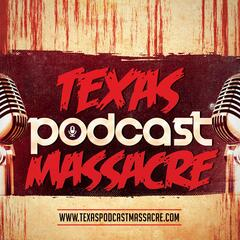 Texas Podcast Massacre