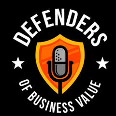 Defenders of Business Value