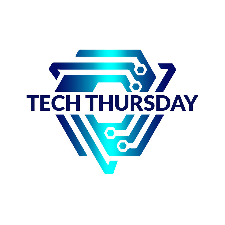 Tech Thursday Podcast
