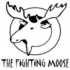 The Fighting Moose