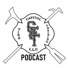 Capitol Fire Training Podcast