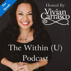 Turning Inward with Dr. Vivian Carrasco
