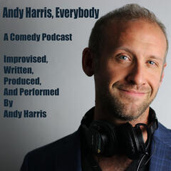 """Andy Harris, Everybody - Ep.4 - """"Bless Your Heart"""" - Andy Harris, Everybody"""