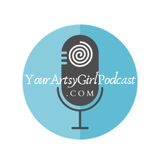 yourartsygirl podcast