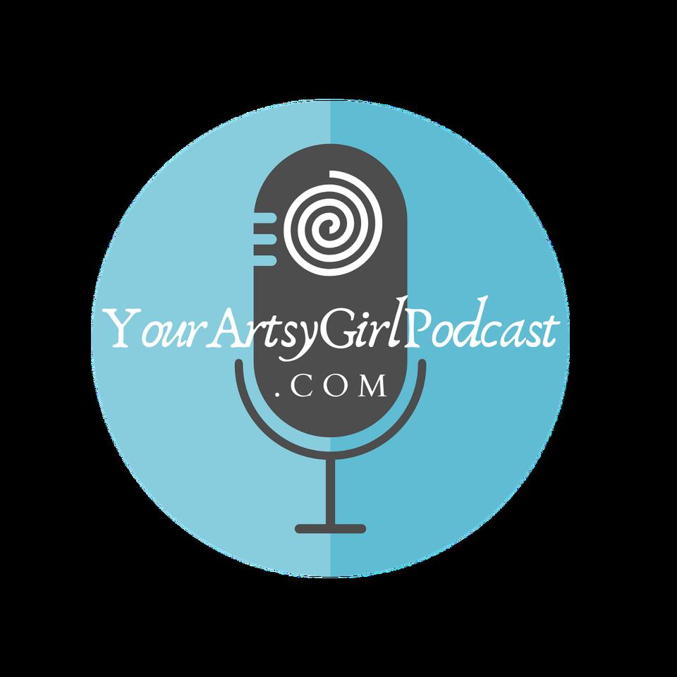 YourArtsyGirlPodcast