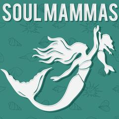 The Soul Mammas Podcast: Real motherhood talk on passionate, mindful living as parents