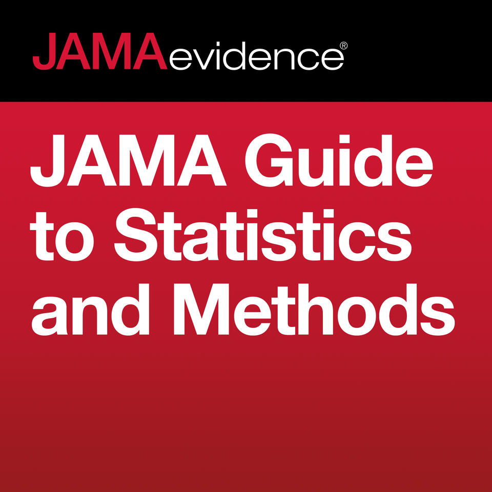 JAMAevidence JAMA Guide to Statistics and Methods