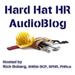 Hard Hat HR AudioBlog | Tools for Building Great HR