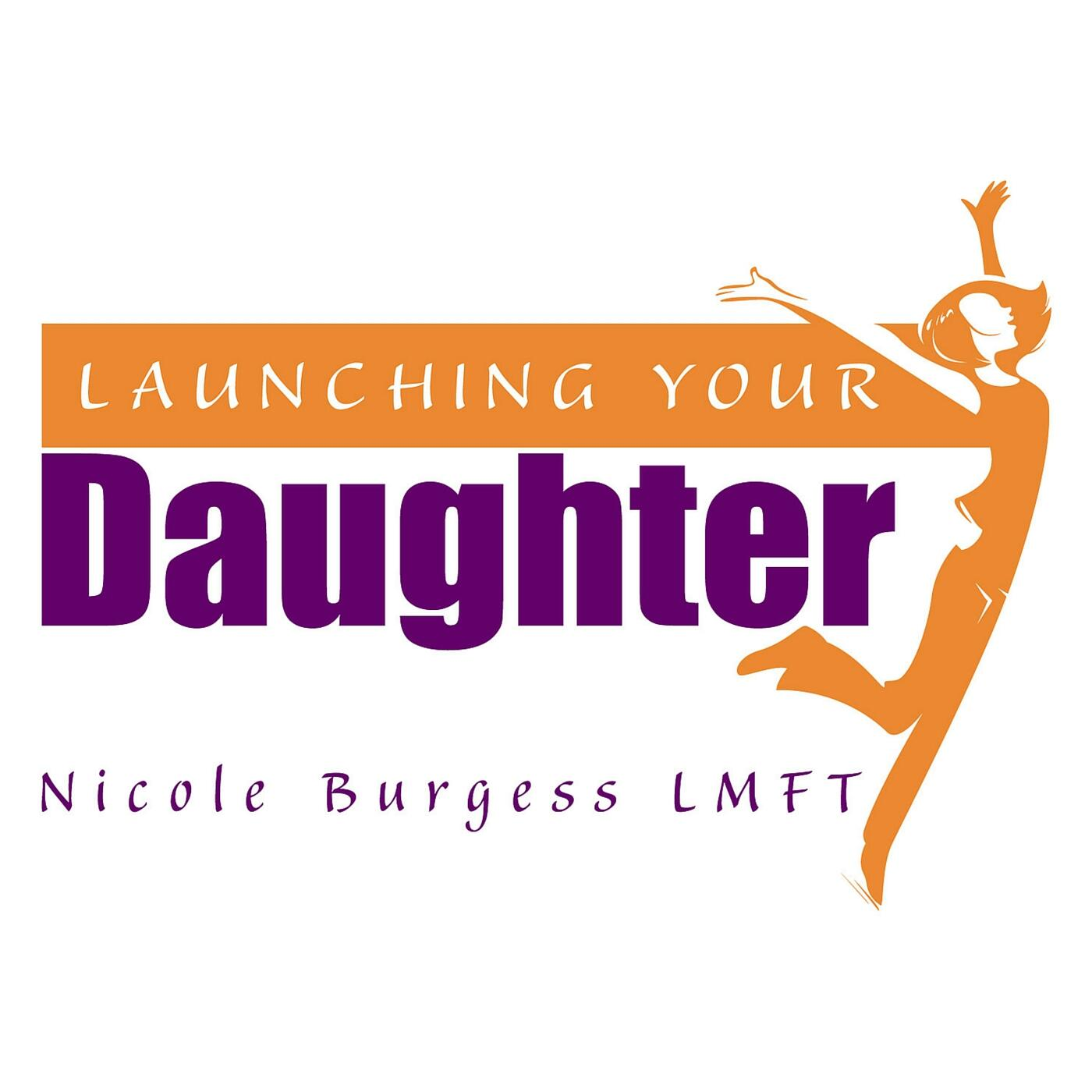 Launching Your Daughter